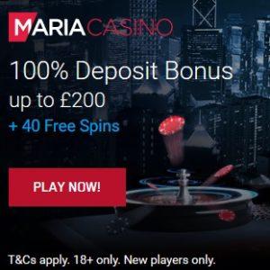Maria Casino 100% deposit bonus and 40 free spins gratis