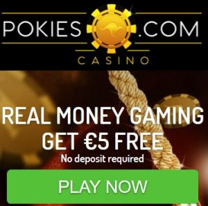 Pokies Casino €5 no deposit + 50 free spins + 250% bonus up to €800