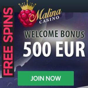 Malina Casino40 gratis free spins   100% up to €500 free bonus money