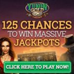 Yukon Gold Casino [register & login] 125 free spins on Mega Moolah