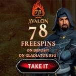 Avalon78 Casino 78 free spins on the Gladiator and Avalon II slot