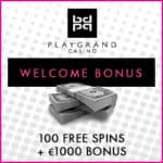 How to get 100 free spins and €1000 bonus to Play Grand Casino?