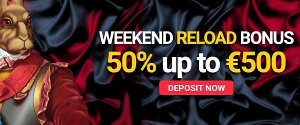 50% Reload Bonus (Weekend) and free spins